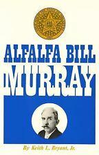 Alfalfa Bill Murray by Jr., Keith L. Bryant (2016, Paperback)