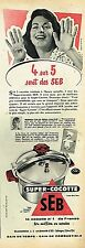 I- Publicité Advertising 1957 Autocuiseur la super-cocotte SEB