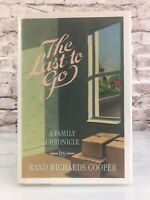 THE LAST TO GO Rand Richards Cooper Family Chronicle 1st Ed 1st Printing Book
