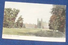 KING'S COLLEGE, CAMBRIDGE 1907 POSTCARD