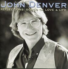 John Denver - Reflections Songs Of Love & Life