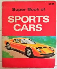 1978 Super Book of Sports Cars by Michael Shulan Info on Several Cars & Specs.