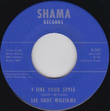Northern Soul---LEE SHOT WILLIAMS--I Like Your Style / I Hurt Myself---