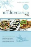 NEW The MediterrAsian Way: A co.. 9780473453763 by Watson, Ric, Thelander, Trudy