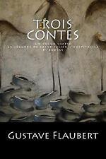 Trois Contes: un Coeur Simple, la légende de Saint-Julien l'hospitalier,...