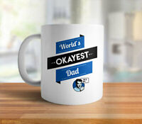 Funny Dad Gift For Father: Worlds Okayest Dad Mug Funny Gift For Dad Coffee Cup