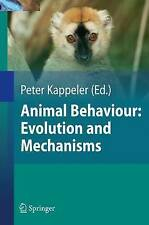 NEW Animal Behaviour: Evolution and Mechanisms by Nils Anthes