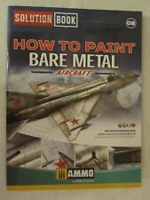 Ammo by Mig Jimenez - How to Paint Bare Metal Aircraft (Solution Book)