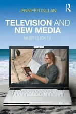 Television and New Media: Must-Click TV-ExLibrary