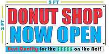 Donut Shop Now Open Banner Sign New Larger Size Best Quality for the $