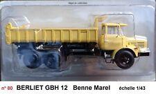 n° 80 Camion BERLIET GBH 12 6 x 4 à benne Marel 1/43 Neuf en Boite