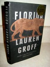 FLORIDA Lauren Groff SIGNED 1st Edition First Printing FICTION Novel