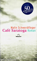 *- Café SARATOGA - Malin SCHWERDTFEGER  gebunden  (2001)
