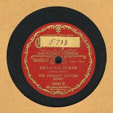 "Rare 78 Record The Embassy Rhythm Eight ""Hitchy Koo"" / "" He's A Rag Picker"""