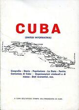 c. Ufficio Stampa Ambasciata di Cuba = CUBA (SINTESI FORMATIVA)