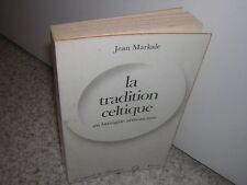 1975.tradition celtique en Bretagne armoricaine / Jean Markale.envoi autographe