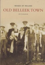 Old Images of Belleek by Joe O'Loughlin (Paperback) Local History Book