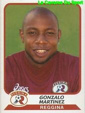 322 GONZALO MARTINEZ COLOMBIA REGGINA CALCIO STICKER CALCIATORI 2004 PANINI