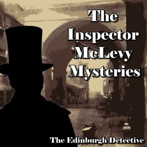 Inspector McLevy Mysteries - The Edinburgh Detective - 49 Episodes - DOWNLOAD