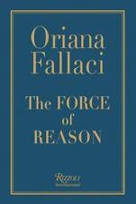 The Force of Reason Oriana Fallaci 2006 Hardcover Book
