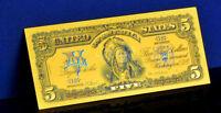 "★ BILLET POLYMER  "" OR "" DU 5 DOLLARS 1899 USA ● CHEF INDIEN ★ DESTOCKAGE ★★"