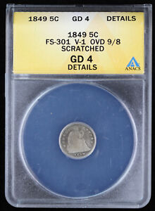 1849 Seated Liberty Half Dime H10c ANACS Good 4 Details | OVD 9/8 V-1 FS-301