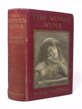 RARE Edwardian crime ROBERT MACHRAY - signed - The Woman Wins 1911 HB 1st