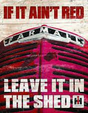"""Tin Sign-"""" McCormick FARMALL -If It Ain't Red"""" Farm Tractor METAL ART NEW"""