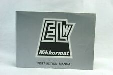Nikon Nikkormat Elw Owners Instruction Manual