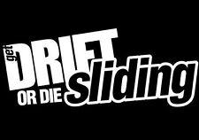 DRIFT OR DIE SLIDING WINDOW STICKER VINYL DECAL JDM 240SX SUPRA RX7 ILLEST #098