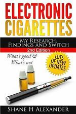 Electronic Cigarettes - My Research Findings and Switch : What's Good and...