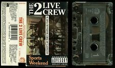 2 Live Crew Sports Weekend As Nasty As They Wanna Be Part II USA Cassette Tape
