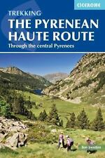 Pyrenean Haute Route (Paperback or Softback)