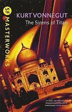 The Sirens Of Titan (S.F. Masterworks), Kurt Vonnegut