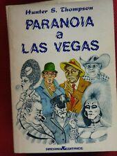 HUNTER S. THOMPSON PARANOIA A LAS VEGAS PRIMA EDIZIONE ARCANA 1978