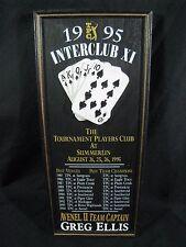 1995 TPC Interclub XI Wall Plaque Trophy Sign Summerlin Avenel II Royal Flush