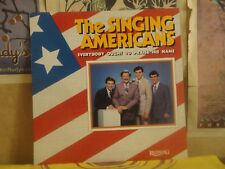 THE SINGING AMERICANS, EVERYBODY OUGHT TO PRAISE HIS NAME - LP R 8304
