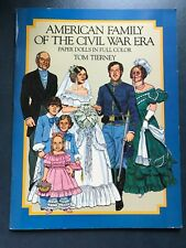 American Family of the Civil War Era Paper Dolls Tom Tierney