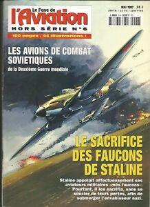 Hors série N°6 du Fana de l'aviation : Le sacrifice des Faucons de Staline