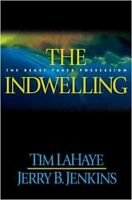 The Indwelling (Left Behind #7) by Tim LaHaye, Jerry B. Jenkins
