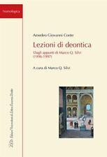 LEZIONI DI DEONTICA  - CONTE AMEDEO GIOVANNI, SILVI M. Q. (Curatore) - LED