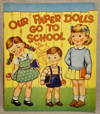 Our Paper Dolls Go to School - 1947 Saalfield Paper Doll Book - Rare & Uncut