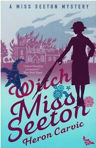 Witch Miss Seeton (A Miss Seeton Mystery) ~ By Heron Carvic ~ Paperback Book