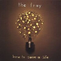 HOW TO SAVE A LIFE BY THE FRAY CD NEW SEALED