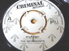"""THE INFORMANTS - MY RADIO    7"""" VINYL"""