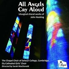 Chapel Choir Of Selwyn College Ely Cathedral Girls - All Angels Cry Alo (NEW CD)