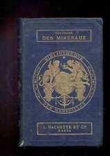 Jean REYNAUD Histoire des minéraux usuels, Bibliothèque des Merveilles 1867