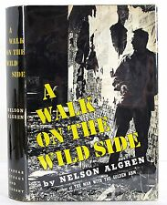 A WALK ON THE WILD SIDE NELSON ALGREN 1ST EDITION 1ST PRINTING HARDCOVER DJ 1956
