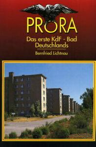 Prora - Das erste KdF-Bad Deutschlands (Lichtnau)