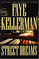 Street Dreams by Faye Kellerman (2003, Hardcover)